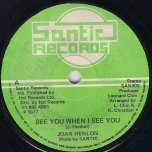 See You When I See You / Come And Get It - Joan Henlon