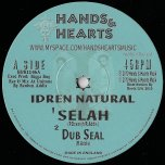 Selah / Dub Seal / Reason Up / Ital Pot / Ital Dub - Idren Natural / Hornsman Coyote