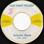 Selassie Skank / Big Head 50 Skank - Big Joe