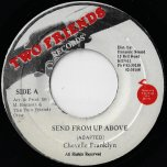 Send From Up Above / Semi Acapella - Chevelle Franklyn