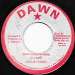 Send Us Back Home / Ver - Phillip Fraser