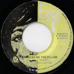 Send Me The Pillow / Pillow With Strings - Jackie Brown