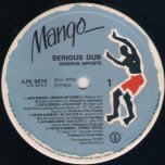 Serious Dub - Various..Augustus Pablo..A Class..Chessey Roots