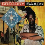 Set Me Free  - Gregory Isaacs