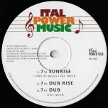 Seventh Sunrise / Seventh Dub Rise / Seventh Dub / Always There / Always Dub / Seven Sunsets - I David Meets Ital Mick / Ras McBean / Richie Sax