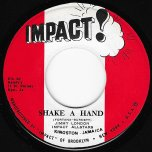 Shake A Hand / Shake Ver - Jimmy London / Impact All Stars