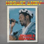 Shame And Scandal - Horace Andy