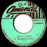 She Is My Woman / Dub Nyerere - Larry Marshall And The Righteous Flames / Larry Marshall All Stars
