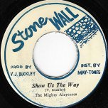 Show Us The Way / Show Us The Dub - The Mighty Maytones