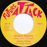 Sinners Repent / Sinners Dub - Johnny Clarke Meets Dougie Conscious