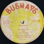 Sister Debby / Blackskin Dub - Barrington Levy And Jah Thomas
