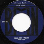 Ska Ing West / I Just Cant - Sir Lord Comic And His Cowboys / The Maytals