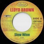 Slow Wine / Slow Grine - Lloyd Brown / Computer Paul