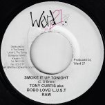 Smoke It Up Tonight (Edit) Smoke It Up Tonight - Tony Curtis And LUST