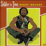Soldier In Town / Ver - Mikey Melody