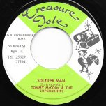 Soldier Man / Mothers Tender Care - Tommy McCook And The Supersonics / The Ethiopians
