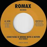 Something is Wrong With A Nation / Ver - Max Romeo