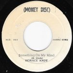 Something On My Mind / Ver - Horace Andy And The Vendors