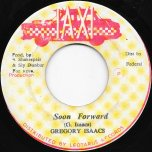 Soon Forward / Ver - Gregory Isaacs