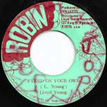 Stand On Your Own / Your Own - Lloyd Young / Roy Letts All Stars