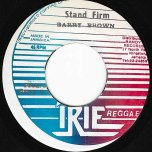 Stand Firm / Too Squeechy - Barry Brown