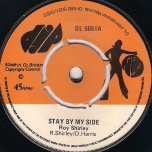 Stay By My Side / Its You I Love - Roy Shirley