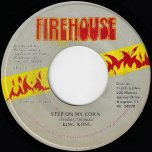 Step On My Corn / Ver - King Kong / Peego And Fatman With King Tubby All Stars