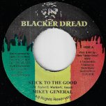Stick To The Good / Ras Did It - Mikey General / Brown Lion