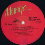 Stop The Fighting / Youll Never Know - Delroy Williams