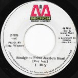 Straight To Prince Jazzbos Head / Ver - I Roy