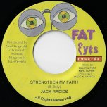Strengthen My Faith / In Zion Ver - Jack Radics