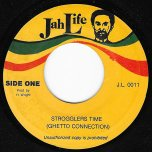 Strugglers Time / Struggle Dub - Ghetto Connection