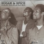 Sugar And Spice 14 Studio 1 Rock Steady Sure Shots - Various..The Invaders..The Viceroys..Nora Dean..Jackie Mittoo..Kingstonians