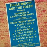 Sugar Minott And The Possie Presents Studio Mix In A Pretty Good Shape - Various..Ken Boothe..Sugar Minott..Papa Tullo..Junior Reid..Don Carlos..Purple Man