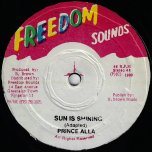 Sun Is Shining / Dub / Sentimental Feelings / Ver - Prince Alla / Phillip Fraser