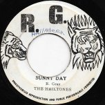 Sunny Day / Happy Day Ver - The Hailtones / Jonnie Mack And The RG All Star
