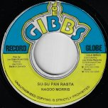 Su Su Pan Rasta / Chatty Mouth - Naggo Morris / Joe Gibbs And The Professionals