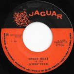 Sweet Meat / Baggy Beef - Bobby Ellis / Moonlights
