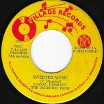 Sweeter Music / The Bubbling Dub - Franky Diamond And The In Crowd