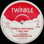 Take Heed / Ver / Rise Up / Ver  - Twinkle Brothers / Della Grant / Twinkle Riddim Section