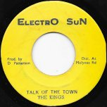 Talk Of The Town / Ver - The Kings / Electro Sun All Stars