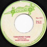 Tamarind Farm / Ver - The Mighty Diamonds / The Revolutionaries