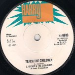 Im Leaving It Up To You / Teach The Children - Winston and The Zion Boys / Locksley Gichie And The Zion Boys