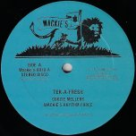 Tek A Fresh / Shot We Fire - Coozie Mellers / Frankie / Wackies Rhythm Force