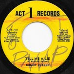 Tell Me A Lie / Ver - Bunny Clarke / Linford Turpin And The Love People