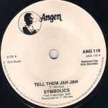 Tell Them Jah Jah / Ver - The Symbolics