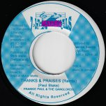 Thanks And Praises (Remix) / Jungle Remix - Frankie Paul And The Ganglords