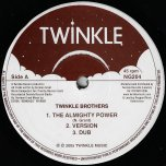 The Almighty Power / Ver / Dub / Babylon Is Falling Down / Ver / Dub - Twinkle Brothers