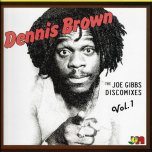 The Joe Gibbs Discomixes Vol 1 - Dennis Brown