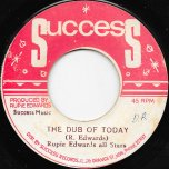 The Children Of Today / The Dub Of Today - Rupie Edwards / Rupie Edwards All Stars